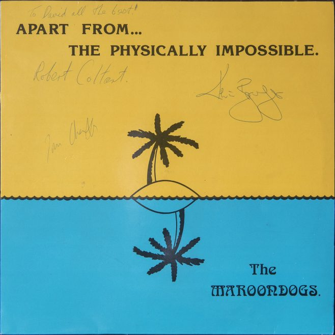 LP 'Apart from…the physically impossible' by The Maroondogs